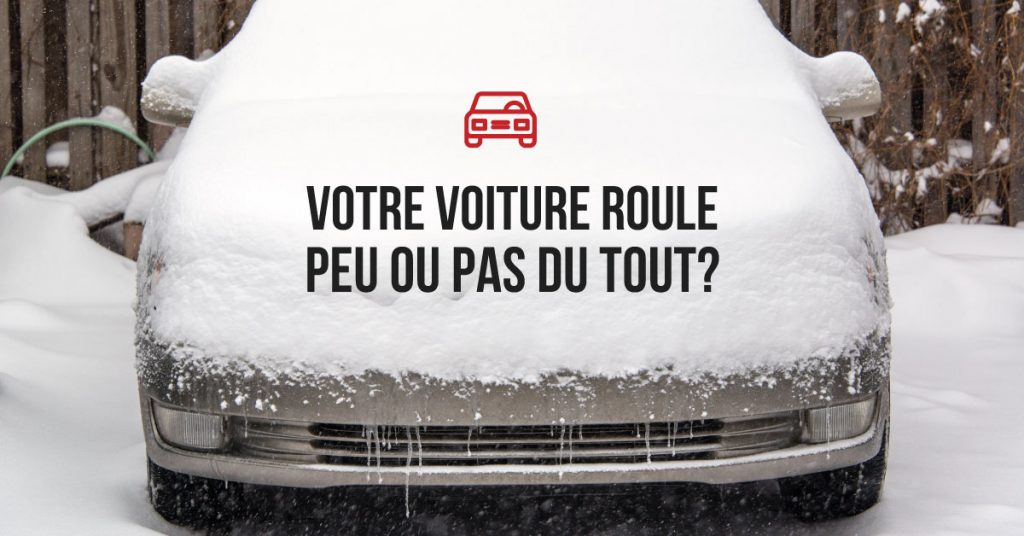 Votre voiture roule peu ou pas du tout ?